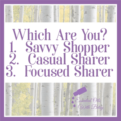 Which are you? 1. Savvy Shopper 2. Casual Sharer 3. Focused Sharer