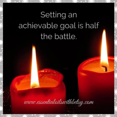 Setting an achievable goal is half the battle.