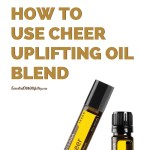 How to use Cheer Uplifting Oil Blend