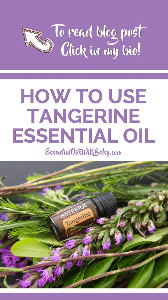 IG Story - DOTERRA TANGERINE ESSENTIAL OIL USES
