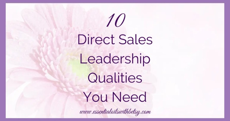 """Leadership qualities are a must to succeed in direct sales. Have you ever asked yourself """"How can I be a good direct sales leader?"""" Click now to read more!"""