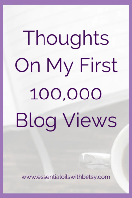 Thoughts On My First 100,000 Blog Views I will say right off that this isn't my normal type of post. But my first 100,000 blog views is a milestone that deserves to be celebrated! Would you like to celebrate with me? Then come meander through my ramblings. Or just have a cupcake. Something, because I'm crazy proud of myself right now! Lessons From My First 100,000 Blog Views
