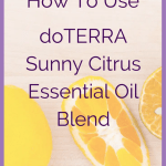 How To Use doTERRA Sunny Citrus Oil Blend doTERRA Sunny Citrus is our newest essential oil blend! Available exclusively in the 2017 doTERRA Mother's Day Citrus promotional trio. Are you wondering how to use it? What are the benefits of the doTERRA Sunny Citrus oil blend? Read on. I've already done the research for you! Happy Mother's Day 2017! What Is doTERRA Sunny Citrus Blend? What is doTERRA Sunny Citrus? doTERRA Sunny Citrus is an essential oil blend. doTERRA's brand new essential oil blend for Mother's Day 2017! It contains fractionated coconut oil and pure essential oils. This citrus blend is being introduced for a limited time as part of our 2017 doTERRA Mother's Day special trio. The aroma is minty, sweet, fresh, & citrus. How perfect is that?! doTERRA Sunny Citrus Mother's Day Blend Ingredients