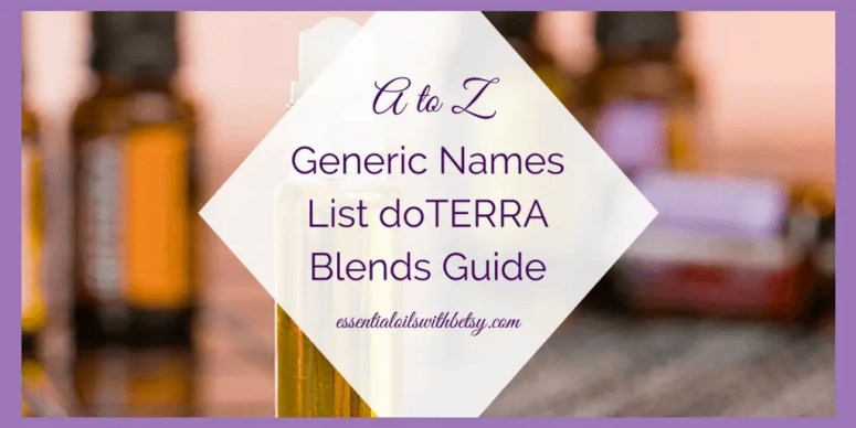 Generic Names List doTERRA Blends Guide
