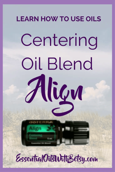 Here are some ways to use the new doTERRA blend Align.  I have a feeling that I will enjoy doTERRA Align Centering blend.  Are you looking forward to trying doTERRA Centering blend?