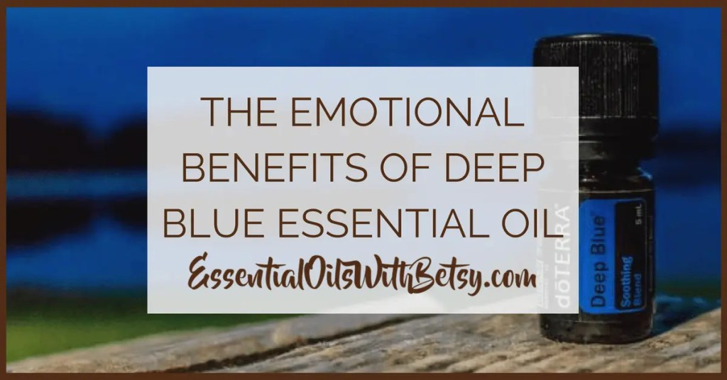 Deep Blue Emotional Benefits