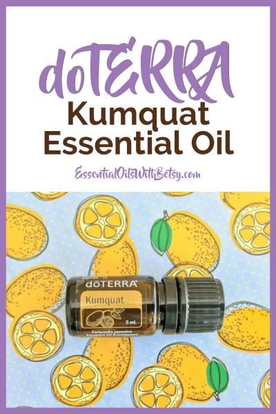 doTERRA Kumquat essential oil uses