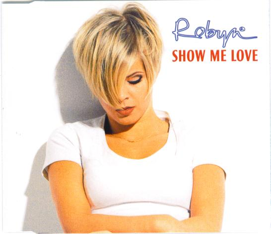 Robyn_Show_Me_Love