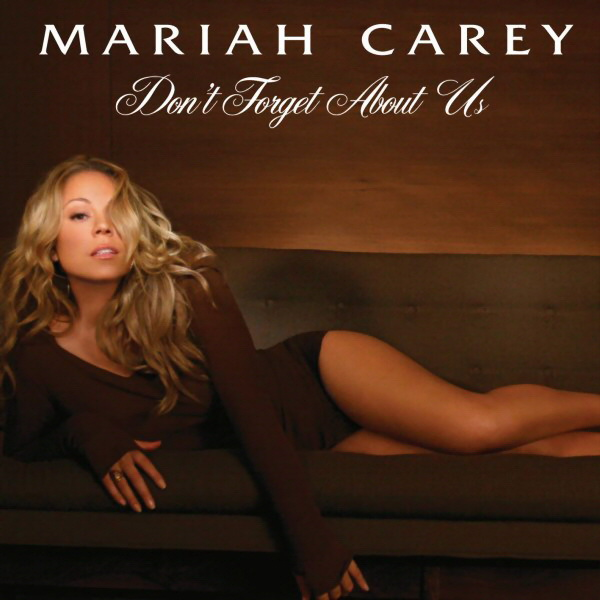 Don't Forget About-Mariah