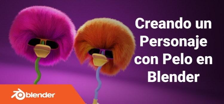 Tutorial de Blender: Creación de un Personaje con pelo