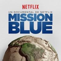 Mission Blue gran estreno 15 de agosto solo por Netflix