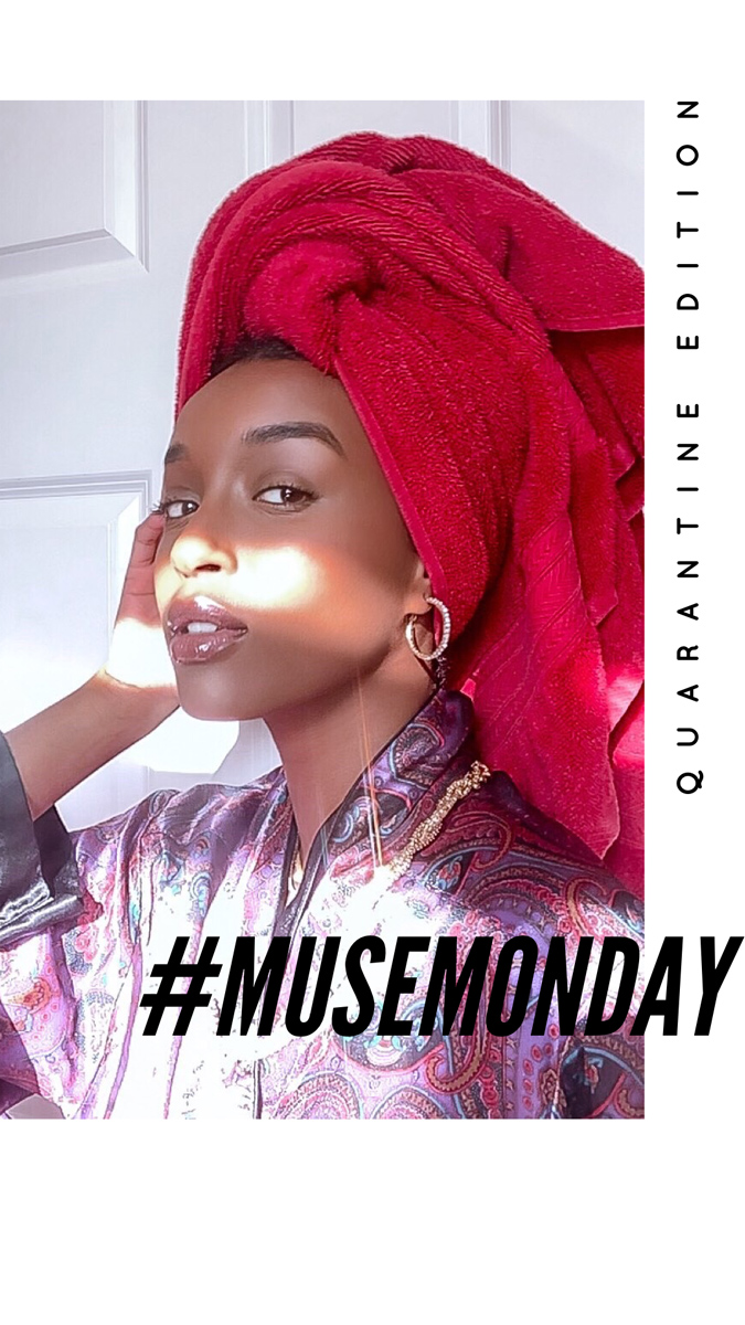 Estela Mag Muse Monday Quarantine Edition with Fatuma