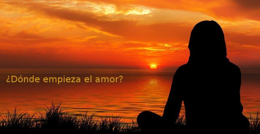 ¿Dónde empieza el amor?