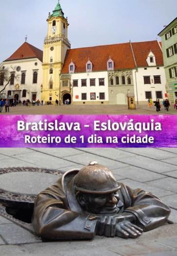 bratislava-eslovaquia-roteiro-1-dia-estrangeira-pinterest