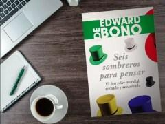 Seis sombreros para pensar - Edward De Bono