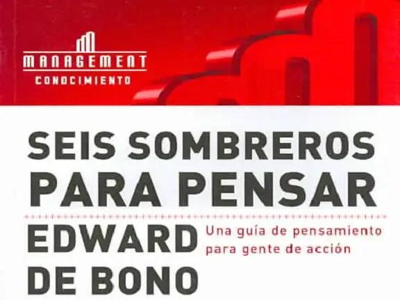 Libro Seis sombreros para pensar - Edward De Bono