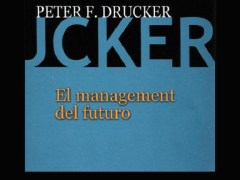 Libro El Management del futuro - Peter Drucker