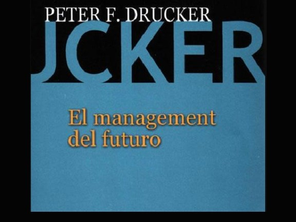 Libro El Management del futuro - Peter Drucker