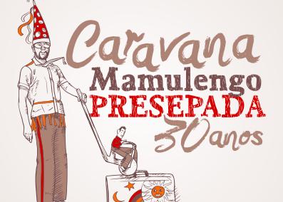 Caravana Mamulengo Presepada 30 Anos
