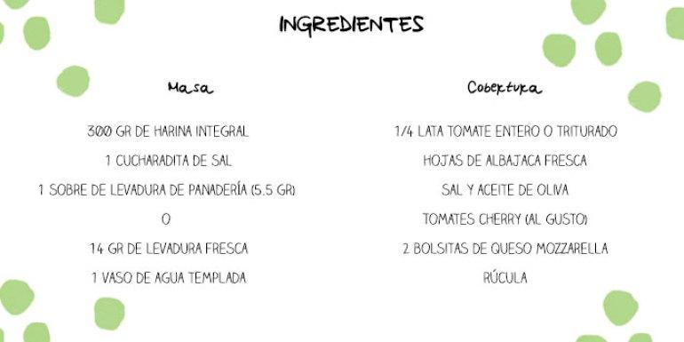 300 gramos de harina integral, 1 cucharadita de sal, 1 sobre de levadura de panaderia, 1 vaso de agua templada, un cuarto de lata de tomate entero o triturado, hojas de albahaca fresca, sal, aceite de oliva, tomates cherry, queso mozzarella, rúcula