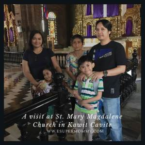 Church Visit at St. Mary Magdalene Parish Church in Kawit Cavite
