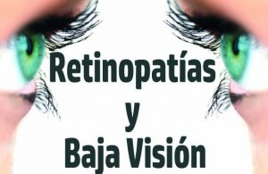 Retinopatias y baja vision