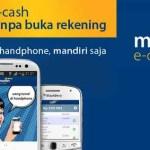 Tentang Apa Itu mandiri e-cash dan Fitur Kelebihannya