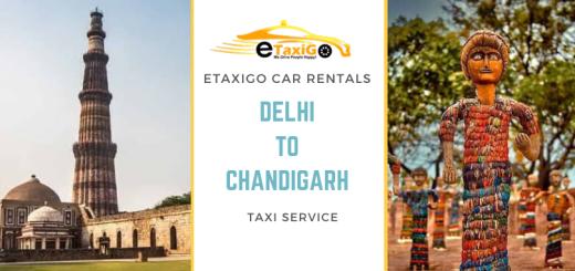 Delhi to Chandigarh Taxi Service