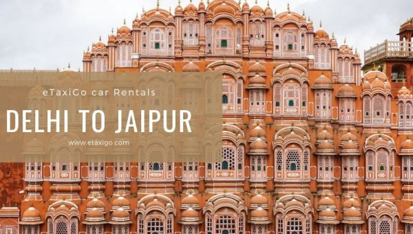 Places to Visit near Delhi to Jaipur Cab