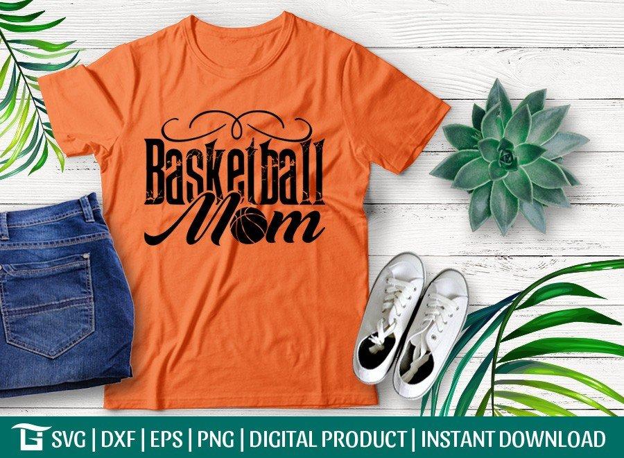 Basketball Mom SVG | Basketball SVG | T-shirt Design