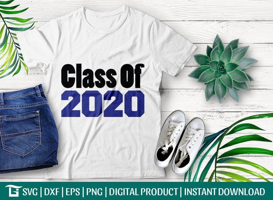Class Of 2020 SVG | Graduate SVG | T-shirt Design