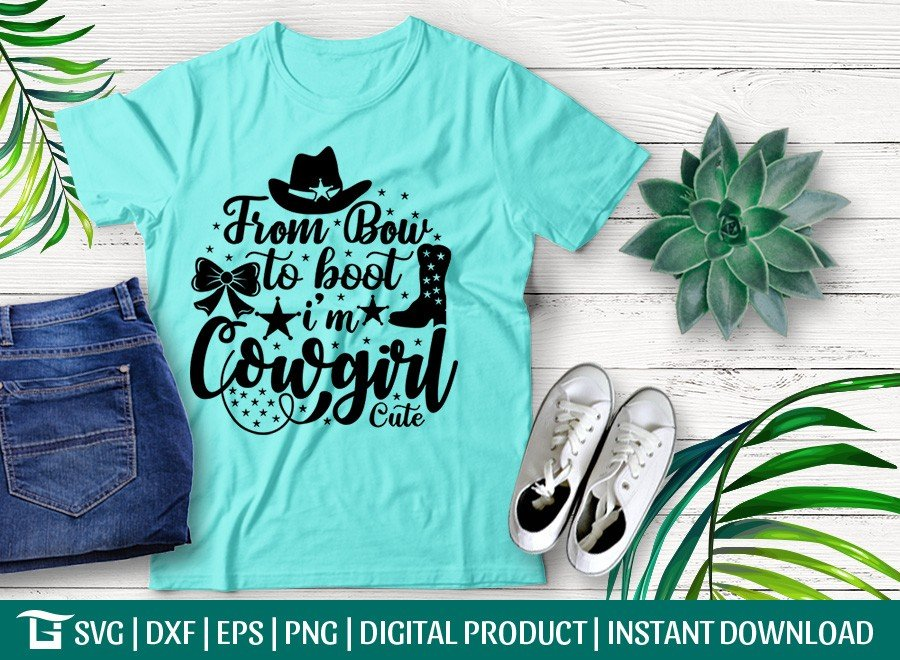 From Bow To Boot, I'm Cowgirl SVG | T-shirt Design