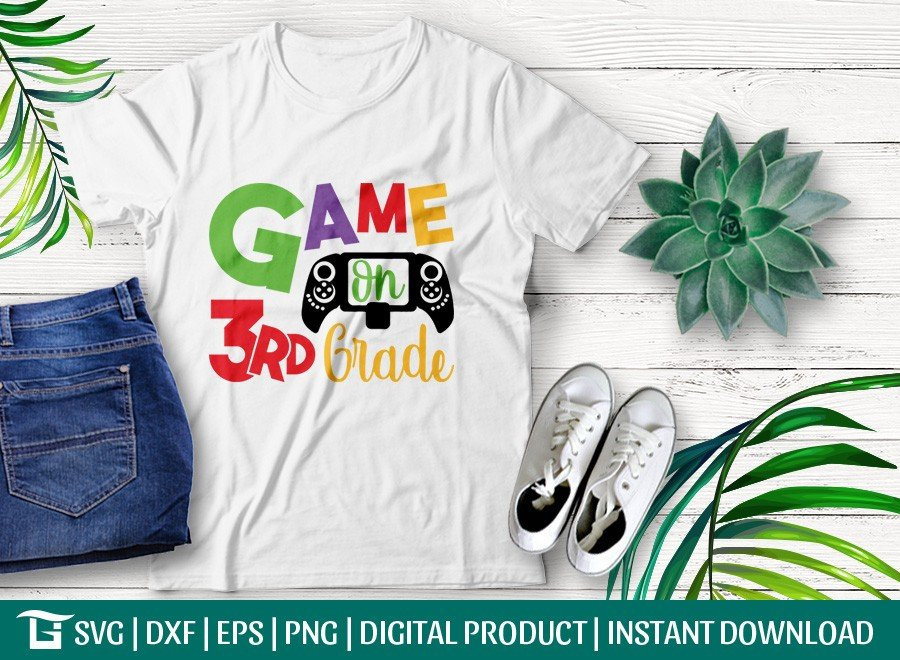 Game On 3rd Grade SVG | First Day School | T-shirt Design