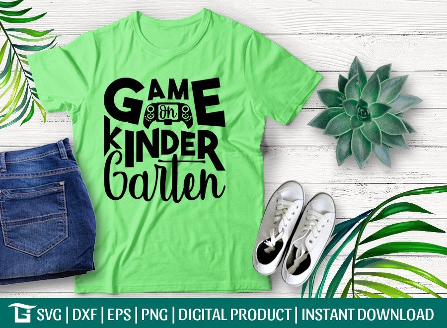 Game On Kinder Garten SVG | First Day School T-shirt Design