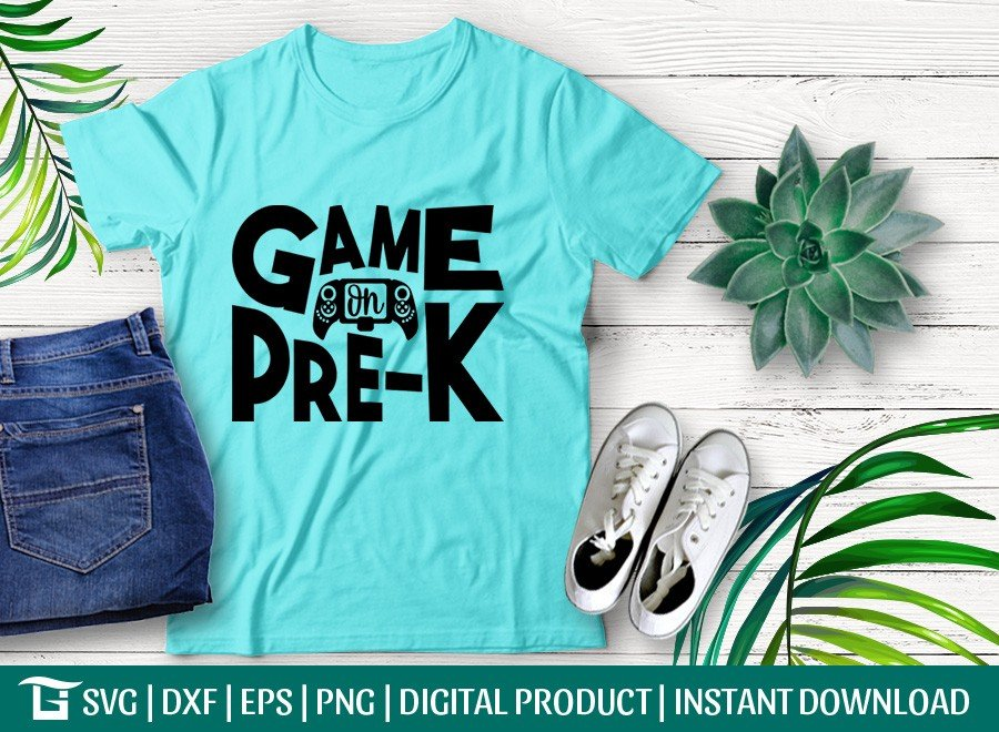 Game On Pre-K SVG | Back To School | Tshirt Design | SVG | DXF | EPS | PNG | Cricut | SVG Craft File | Cut file | Digital File | Instant Download