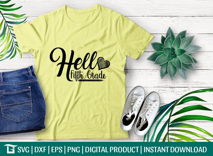 Hello Fifth Grade SVG | Back To School SVG | T-shirt Design