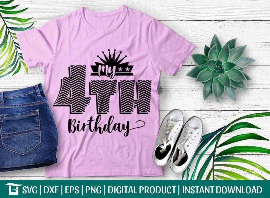 My 4th Birthday SVG | Birthday Party SVG
