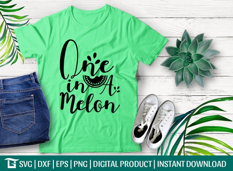 One In A Melon SVG | Watermelon Fruit SVG