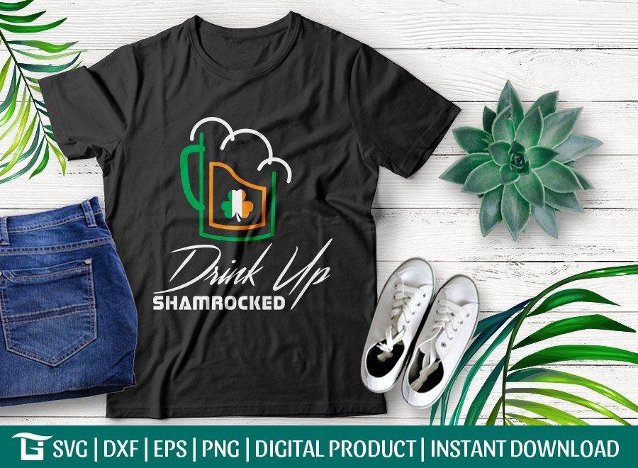 Drink Up SVG Cut File | Shamrocked T-shirt Design