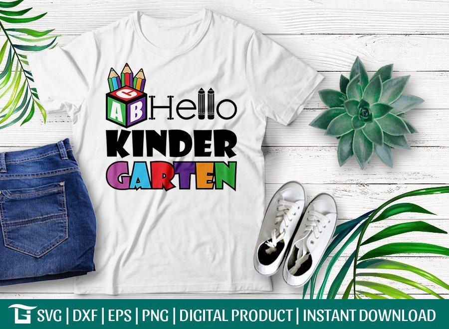 Hello Kindergarten SVG   Back To School T-shirt Design