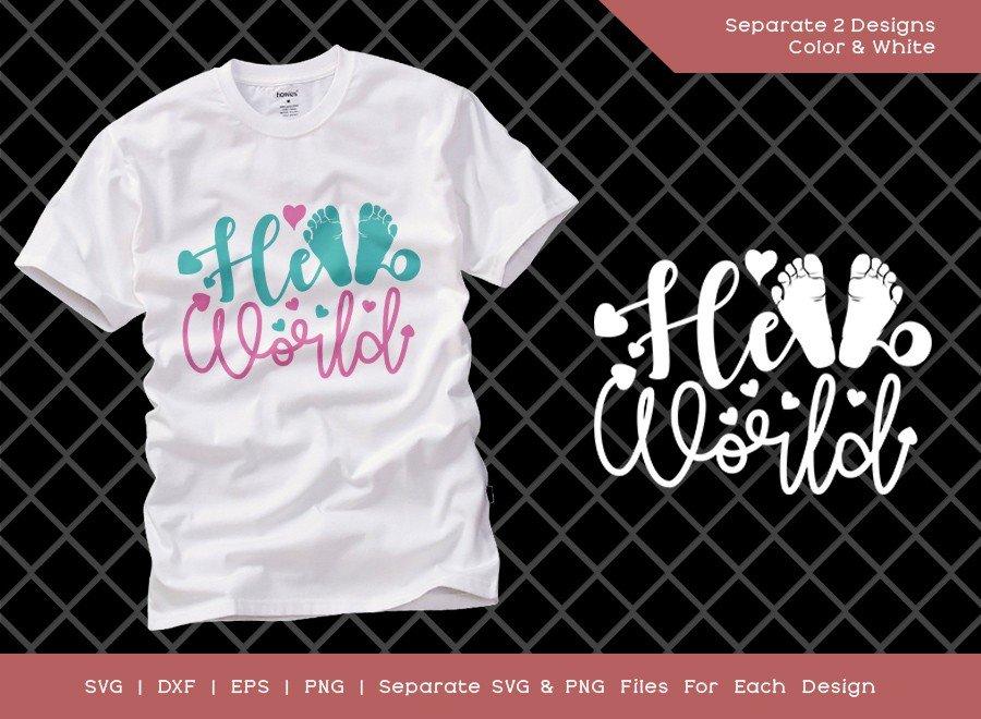 Hello World SVG Cut File | Baby Shower Gift Shirt Design