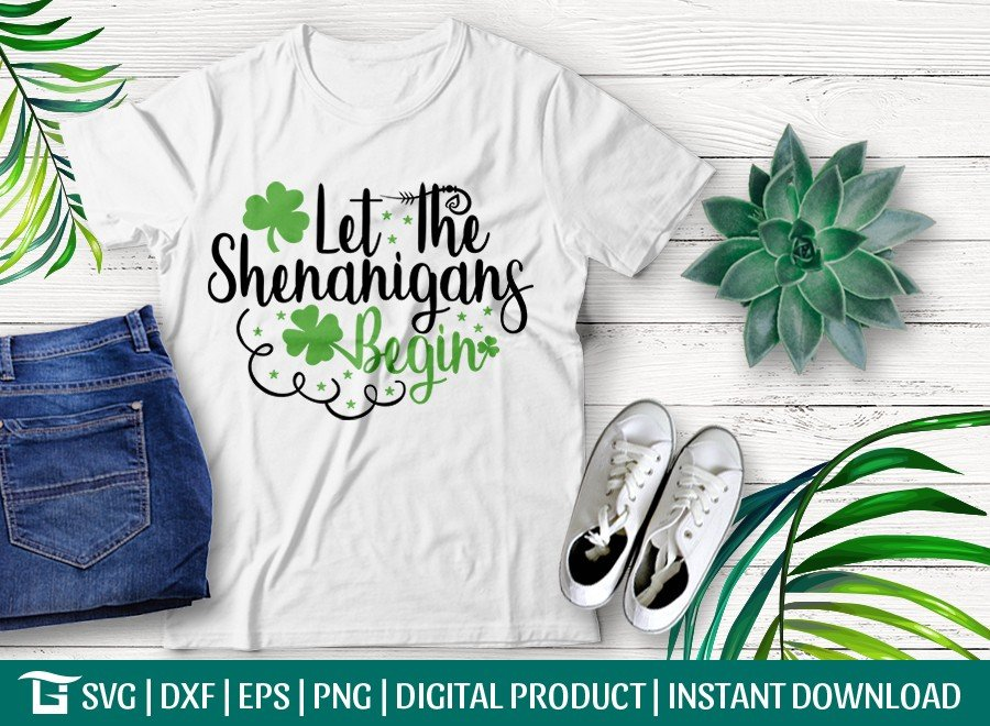 Let The Shenanigans Begin SVG Cut File | T-shirt Design