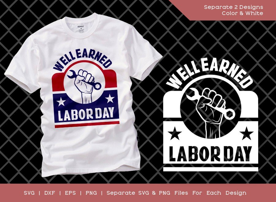 Well Earned Labor Day SVG Cut File | Workers Day Svg