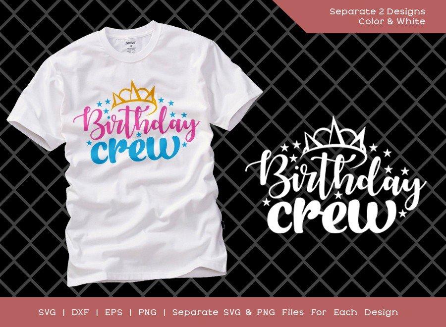 Birthday Crew SVG Cut File | Crew Birthday | T-shirt Design