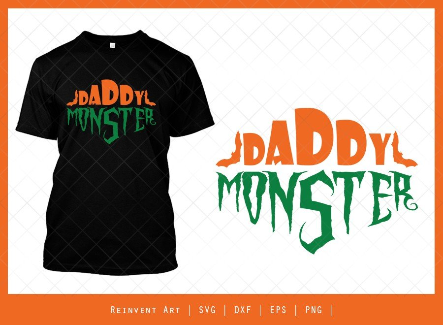 Daddy Monster SVG Cut File | Halloween T-shirt Design