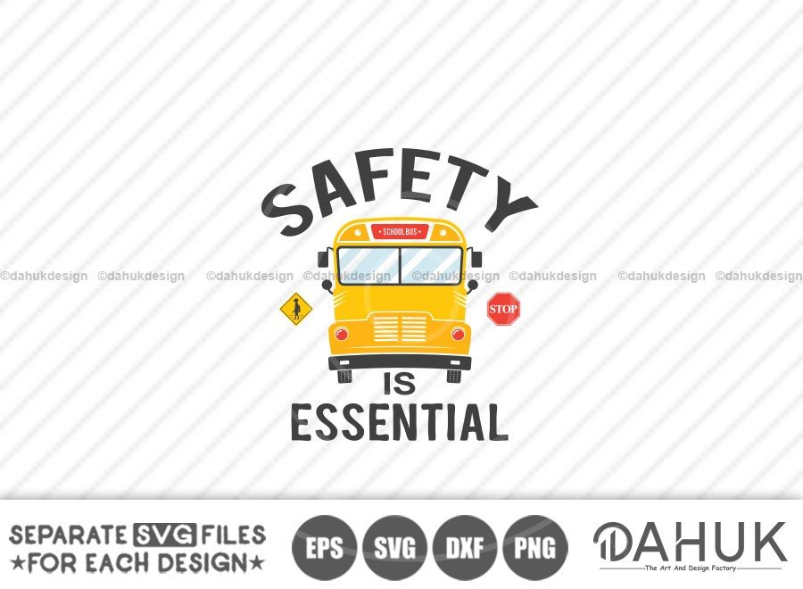 Safety Is Essential, Bus Boss svg, Back To School svg