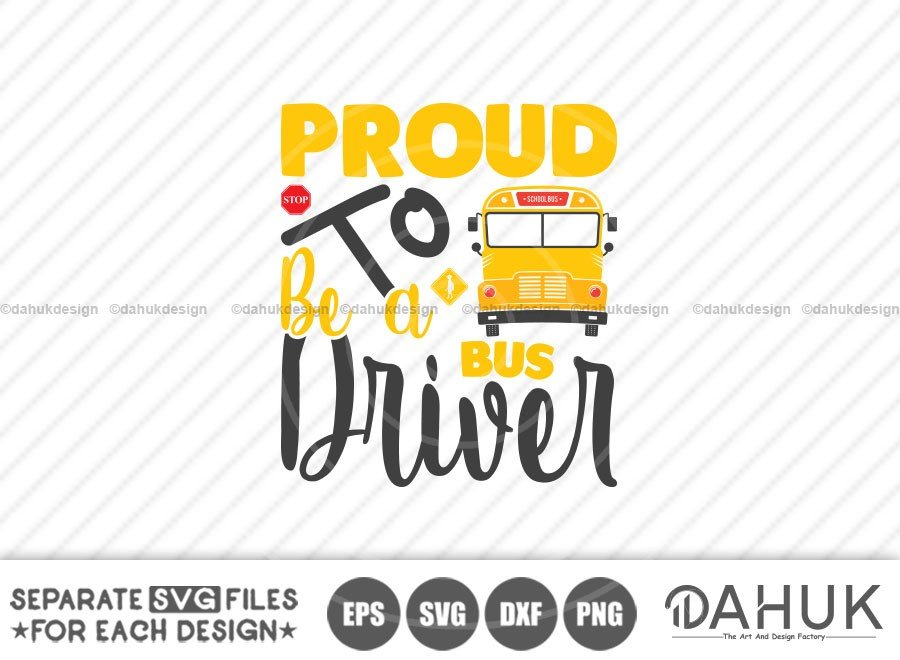 Proud to be a Bus Driver, Bus Boss svg