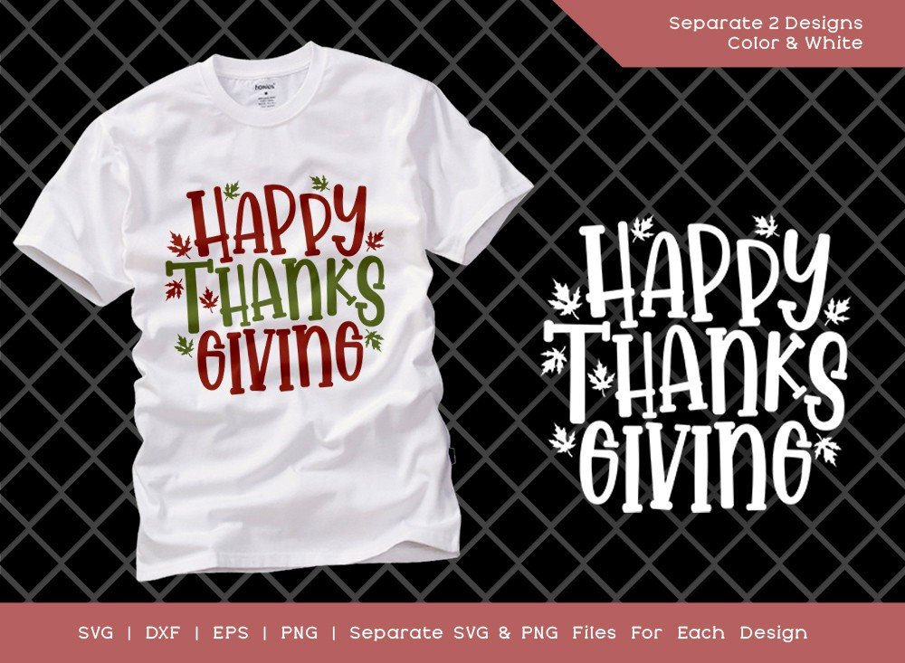 Happy Thanksgiving SVG Cut File | Fall Leaves | Shirt Design