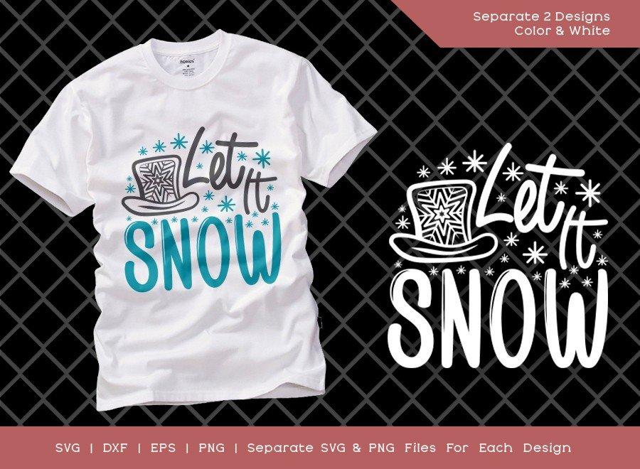 Let It Snow SVG Cut File | Christmas Svg | T-shirt Design