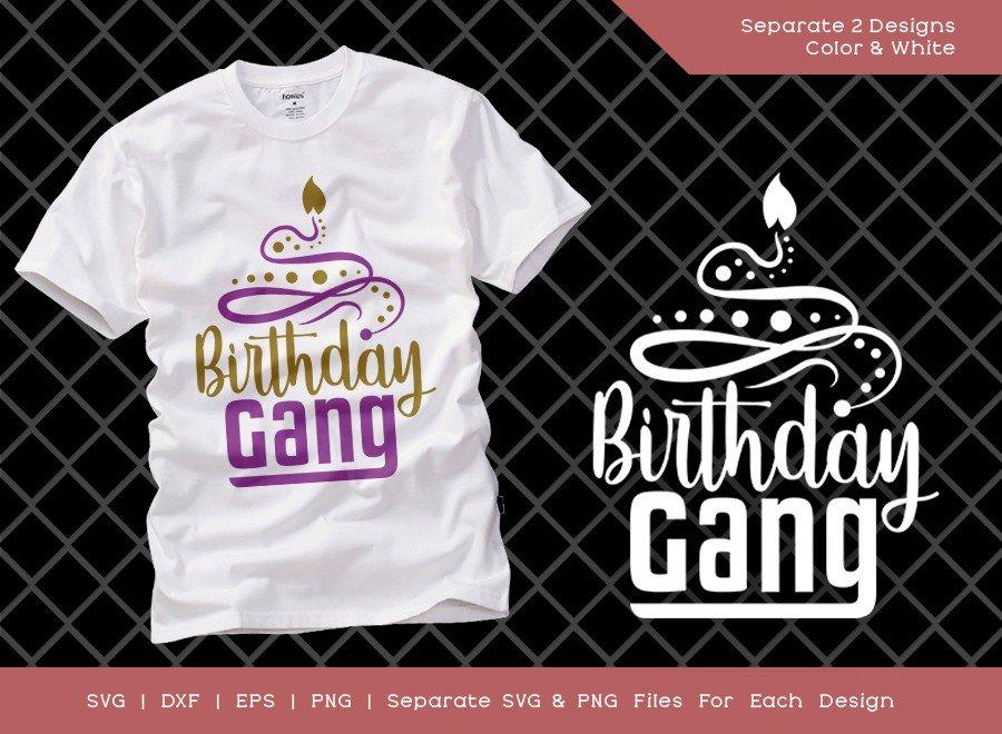 Birthday Gang SVG Cut File | Birthday Girl Svg